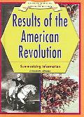 Results of the American Revolution summarizing Information