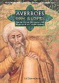 Averroes/ibn Rushd Muslim Scholar, Philosopher, And Physician of Twelfth-century Al-andalus