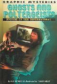 Ghosts And Poltergeists Stories of the Supernatural