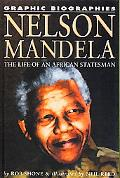 Nelson Mandela The Life of an African Statesman