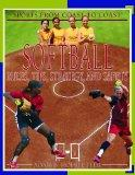 Softball: Rules, Tips, Strategy, And Safety (Sports from Coast to Coast: Set 2)