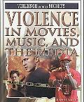 Violence in Movies, Music, and the Media