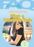 Frequently Asked Questions About When a Friendship Ends