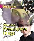 Abusing Prescription Drugs