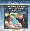 Community Needs Meeting Needs and Wants in Communities