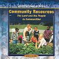Community Resources The Land And The People In Communities