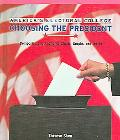 America's Electoral College Choosing the President; Comparing and Analyzing Charts, Graphs, ...