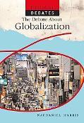 Debate About Globalization