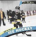 Let's Play Ice Hockey