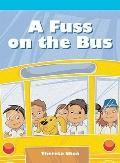 A Fuss on the Bus (Neighborhood Readers)