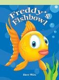 Freddy's Fishbowl (Neighborhood Readers: Fantasy/Fairy Tale)