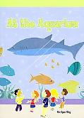 At the Aquarium (Neighborhood Readers)
