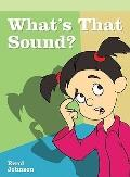 What's That Sound? (Neighborhood Readers)