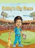 Gabby's Big Game (Neighborhood Readers: Narrative)