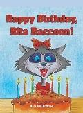 Happy Birthday, Rita Raccoon!