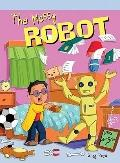 The Messy Robot (Neighborhood Readers)