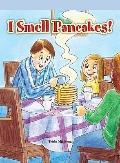 I Smell Pancakes! (Neighborhood Readers)