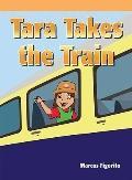 Tara Takes the Train