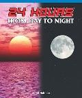 24 Hours : From Day to Night
