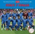 Italy / Italia (Great National Soccer Teams / Grandes Selecciones Del Futbol) (Spanish Edition)