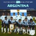 Argentina (Great National Soccer Teams/ Grandes Selecciones Del Futbol Mundial)