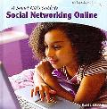 A Smart Kids Guide to Social Networking Online (Kids Online)