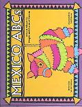 Mexico ABCs A Book About the People and Places of Mexico
