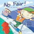 No Fair! Kids Talk About Fairness