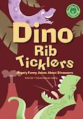 Dino Rib-Ticklers Hugely Funny Jokes About Dinosaurs