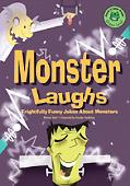 Monster Laughs Frightfully Funny Jokes About Monsters