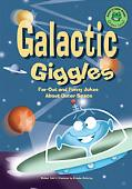 Galactic Giggles Far Out and Funny Jokes About Outer Space