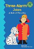 Three-Alarm Jokes A Book of Firefighter Jokes