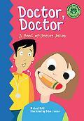 Doctor, Doctor A Book of Doctor Jokes