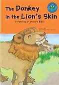 Donkey in the Lion's Skin A Retelling of Aesop's Fable