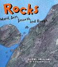Rocks Hard, Soft, Smooth, and Rough
