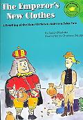 The Emperor's New Clothes A Retelling of the Hans Christian Andersen Fairy Tale