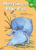 Marvin, the Blue Pig