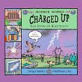 Charged Up The Story of Electricity