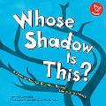 Whose Shadow Is This? A Look at Animal Shapes-Round, Long, and Pointy