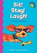 Sit! Stay! Laugh! A Book of Pet Jokes