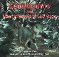 Centrosaurus and Other Dinosaurs of Cold Places