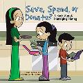 Save, Spend, Or Donate? A Book About Managing Money