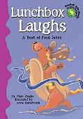 Lunchbox Laughs A Book of Food Jokes