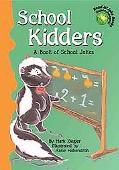 School Kidders A Book of School Jokes