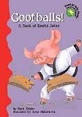Goofballs! A Book of Sports Jokes