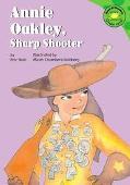 Annie Oakley, Sharp Shooter
