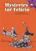 Mysteries for Felicio