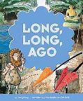 Long, Long, Ago