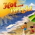Hot And Bright A Book About The Sun