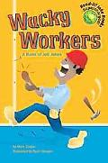 Wacky Workers A Book Of Job Jokes